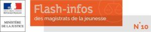 fnapte flash info magistrats de la jeunesse n°10